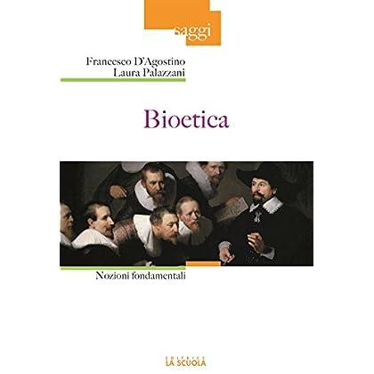 Bioetica: Nozioni Fondamentali: 41 (Saggi)
