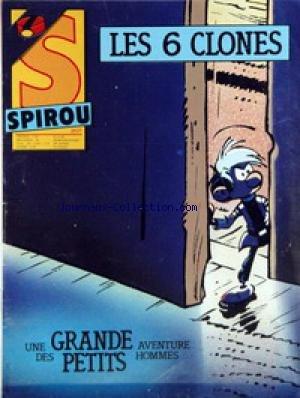 Spirou n° 2537 du 25/11/1986 - Les 6 clones, une ...