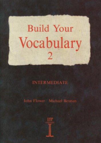Build your vocabulary. Per le Scuole superiori: 2
