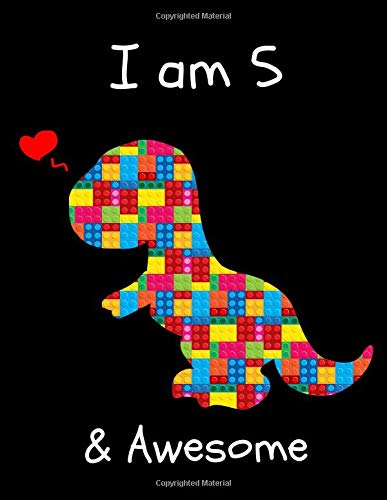 I am 5: The Unofficial Lego Blocks Cute Dinosaur T-Rex Happy Birthday Notebook Gift for Boys ~ Sketchbook for Doodling & Drawing (Lego Truck Kleinkind)