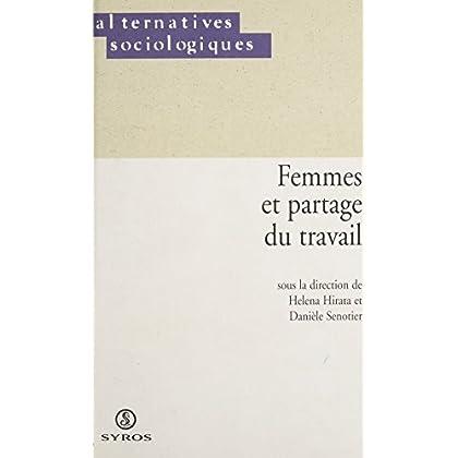 Femmes et partage du travail (Alternatives sociologiques)