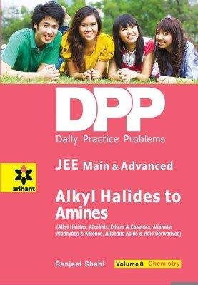 Daily Practice Problems (DPP) for JEE Main & Advanced Alkyl Halides To Amines Vol.8 Chemistry