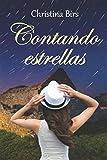 Contando estrellas: (Novela romántica contemporánea)