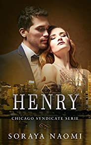 Henry (Chicago Syndicate serie Book 6)
