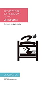 Los reyes de la mudanza par Sr Joshua Cohen