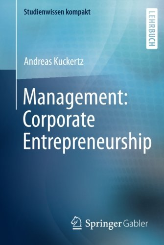 Management: Corporate Entrepreneurship (Studienwissen kompakt)