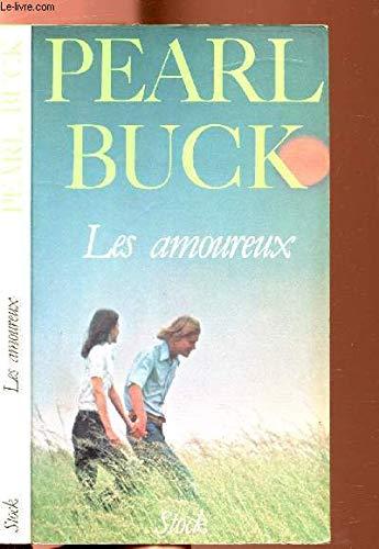 Les amoureux : Roman 213 pages par Pearl Buck