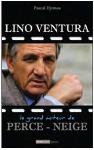Lino Ventura, Le Grand Acteur, Homme de coeur