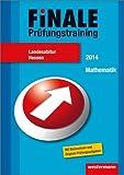 Finale - Prüfungstraining Landesabitur Hessen: Abiturhilfe Mathematik 2014
