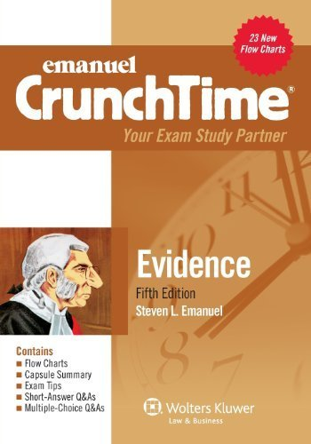 Crunchtime: Evidence, Fifth Edition 5th by Steven L. Emanuel (2013) Paperback
