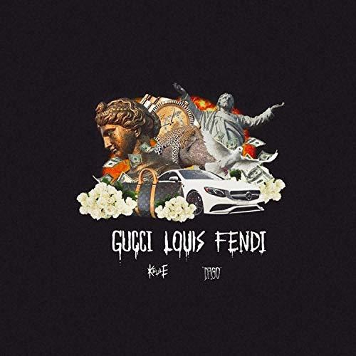 Gucci Louis Fendi (feat. Keule) [Explicit] - Gucci Fendi