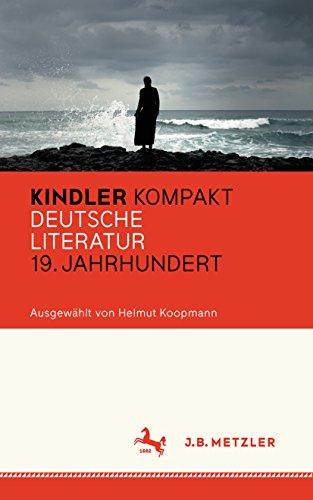 Kindler Kompakt: Deutsche Literatur, 19. Jahrhundert (German ...
