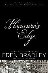Pleasure's Edge Bradley, Eden ( Author ) Oct-24-2012 Paperback
