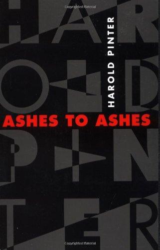 Ashes to Ashes: Como Usar La Imaginacion Para Producir Cambios Positivos (Pinter, Harold)