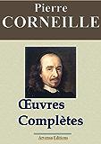 Corneille : Œuvres complètes et annexes - Arvensa éditions - annotées, complétées et illustrées