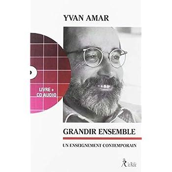 Grandir ensemble : Un enseignement contemporain (1CD audio)