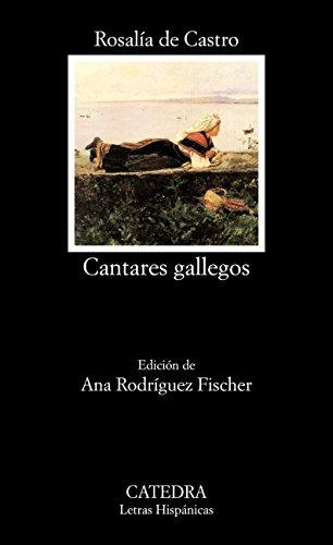 Cantares gallegos (Letras Hispánicas)