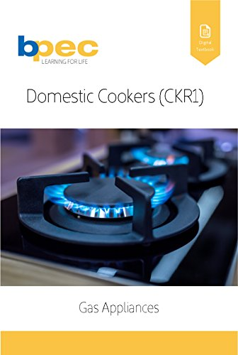 Domestic Cookers (CKR1) (Gas Appliances Book 3) eBook: BPEC