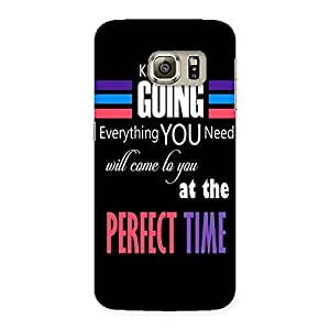 Ajay Enterprises Pro Keep Going Back Case Cover for Samsung Galaxy S6 Edge