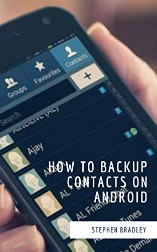 How To Backup Contacts on Android (English Edition) eBook: Stephen ...