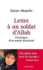 Lettre à un soldat d'Allah de Karim Akouche