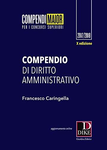 Compendio di diritto amministrativo. Ediz. maior. Con Contenuto digitale per download e accesso on line