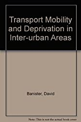 Transport Mobility and Deprivation in Inter-urban Areas