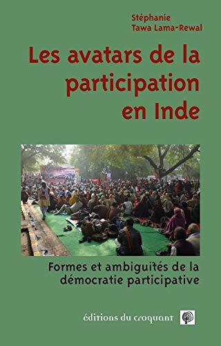 Les avatars de la participation : Forme et ambiguïtés de la démocratie participative en Inde