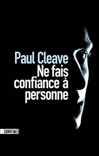 Ne fais confiance à personne (French Edition)