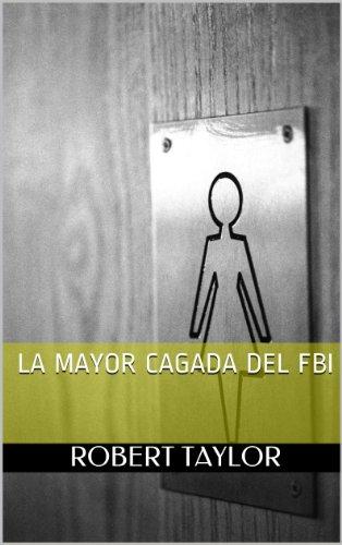 La mayor cagada del FBI