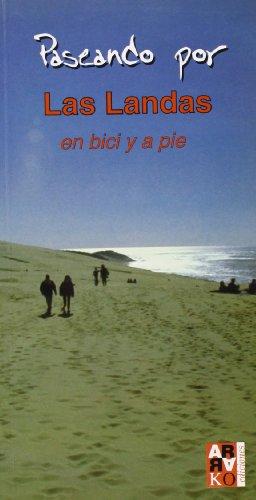 Paseando Por Las Landas En Bici Y A Pie