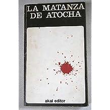 La matanza de Atocha (Akal mensual)