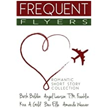 Frequent Flyers by Beth Bolden (2014-10-25)
