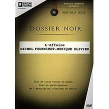 Dossier noir : l'affaire michel fourniret et monique olivier