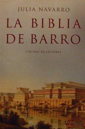 La biblia de barro by Julia Nacarro (2005-01-01)