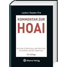 Kommentar zur HOAI: Mit einer Einleitung in das Recht der Architekten und Ingenieure