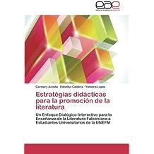 Estratégias didácticas para la promoción de la literatura: Un Enfoque Dialógico Interactivo para la Enseñanza