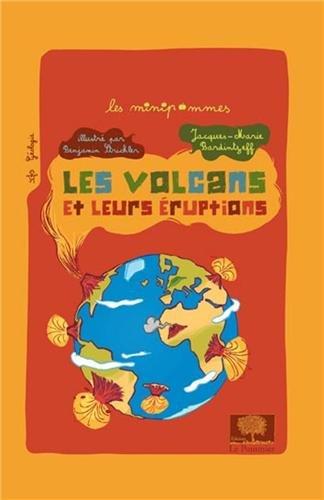 Les volcans et leurs éruptions par Jacques-Marie Bardintzeff