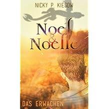 Noel & Noelle 2: Das Erwachen