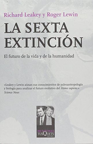 La Sexta Extincion (Spanish Edition) by Richard Leakey (2002-01-31)