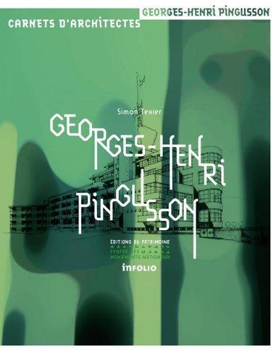 Georges-Henri Pingusson. 1894-1978 par Simon Texier