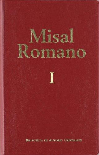 Portada del libro Misal romano completo. I: Adviento-Pascua: 1 (OBRAS LITÚRGICAS)