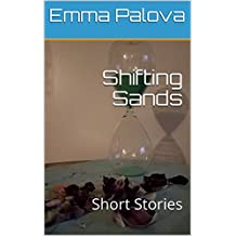 Shifting Sands: Short Stories (First volume Book 1) (English Edition)