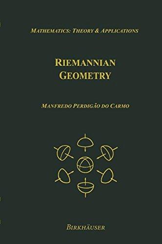 Riemannian Geometry: Theory & Applications (Mathematics: Theory & Applications)