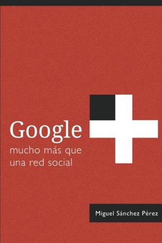 google-mucho-mas-que-una-red-social