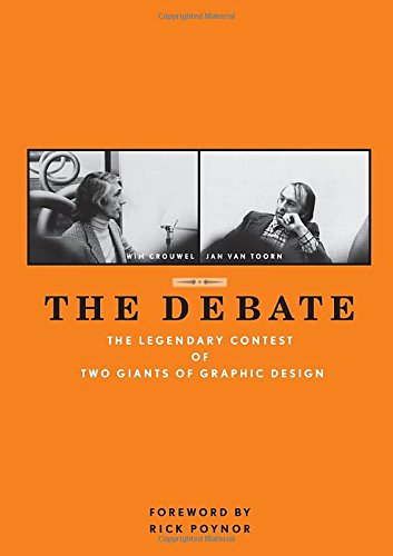 The Debate: The Legendary Contest of Two Giants of Design