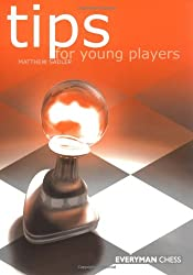 Tips for Young Players (Everyman chess)