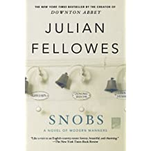Snobs by Julian Fellowes (2012-05-08)