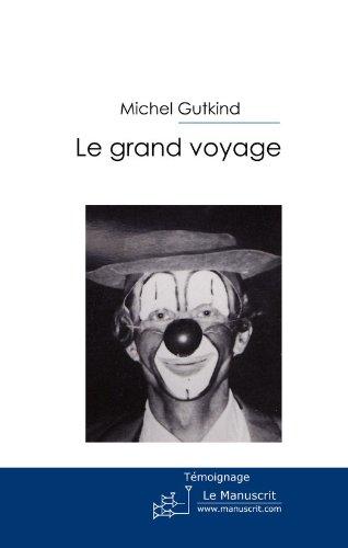 Le Grand voyage par Michel Gutkind