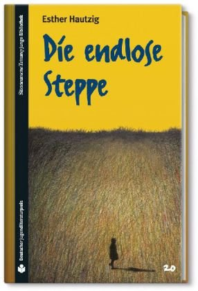 SZ Junge Bibliothek Jugendliteraturpreis, Bd. 20: Die endlose Steppe